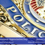 Law Enforcement Appreciation Day – January 9