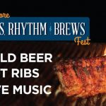 Get Your Rhythm On!! Come Volunteer With Us At Ribs, Rhythm & Brews Fest!