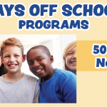 HALF OFF!  Days Off School Registration for Friday, November 29th!