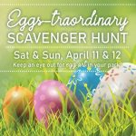 Eggs-traordinary Scavenger Hunt – Sat & Sun, April 11 & 12