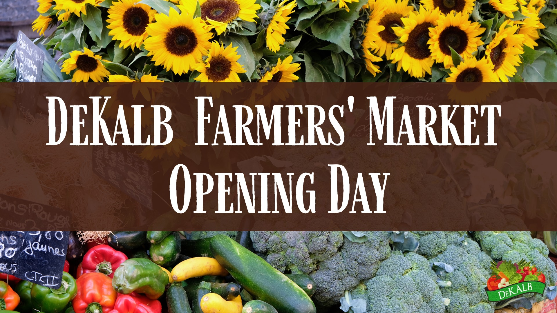 Save the Date: DeKalb Farmers' Market Opening Day