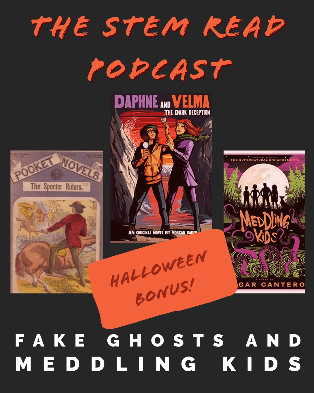 The STEM Read Podcast - Fake Ghosts and Meddling Kids