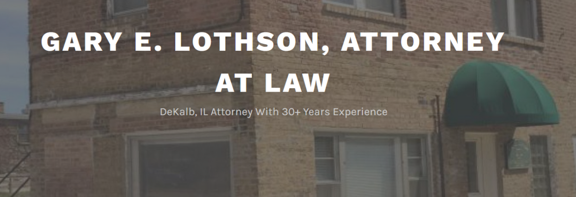 Gary E. Lothson, Attorney At Law