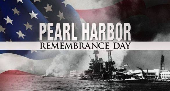 Remembering Pearl Harbor Day - December 7, 1941