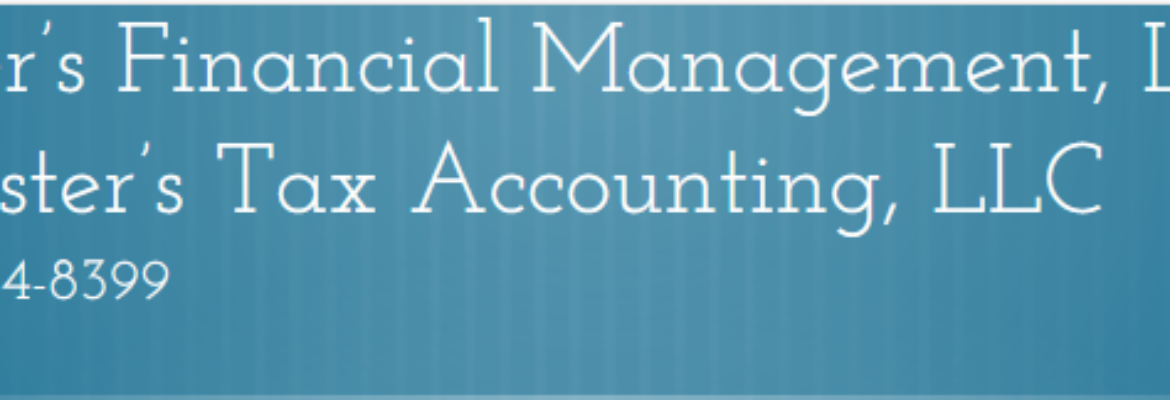 Foster's Financial Management, LLC & Foster's Tax Accounting, LLC