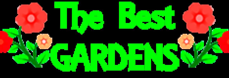 The Best Gardens