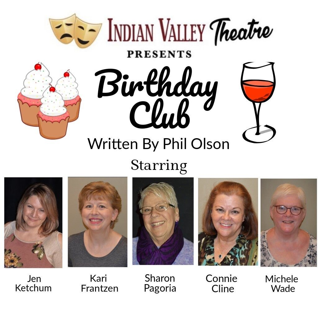 Indian Valley Theatre Presents Happy Birthday